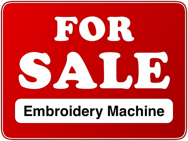 We Buy and Sell embroidery machines